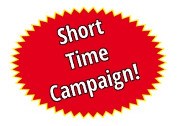 Short time campaigns